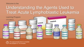 Understanding the Agents Used to Treat Acute Lymphoblastic Leukemia